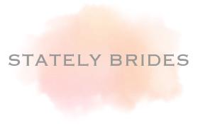 Stately Brides